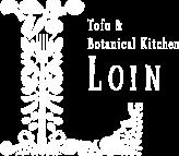 Tofu & Botanical Kichen LOIN